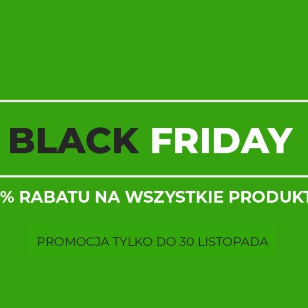 Black Friday - 10% rabatu na wszystkie produkty (tylko do 30 listopada)